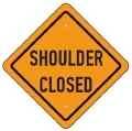 Rental store for SIGN SHOULDER CLOSED in Seattle WA