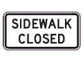 Rental store for SIGN SIDEWALK CLOSED in Seattle WA